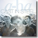 Cover:  a-ha - Cast In Steel
