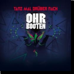 Cover: Ohrbooten - Tanz mal drüber nach