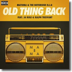 Cover: Matoma & The Notorious B.I.G. feat. Ja Rule & Ralph Tresvant - Old Thing Back