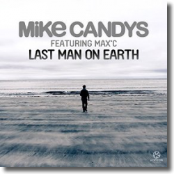 Cover: Mike Candys feat. Max C. - Last Man On Earth