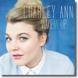 Cover: Charley Ann - Wake Me Up