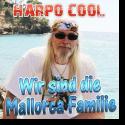 Cover: Harpo Cool - Wir sind die Mallorca Familie