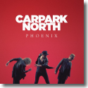 Cover:  Carpark North - Phoenix