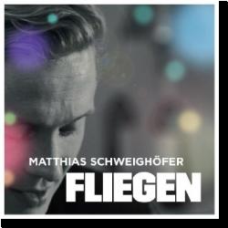 Cover: Matthias Schweighöfer - Fliegen