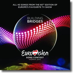 Cover: Eurovision Song Contest - Vienna 2015 - Various Artists