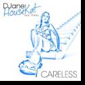 Cover:  DJane HouseKat feat. Piñero - Careless