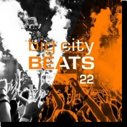 Cover: Big City Beats Vol. 22 (World Club Dome 2015 Edition) - Various Artists