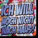 Cover:  SDP feat. Trailerpark - Ich will noch nicht nach Haus!