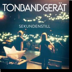Cover: Tonbandgerät - Sekundenstill