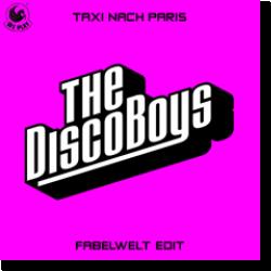 Cover: The Disco Boys - Taxi nach Paris