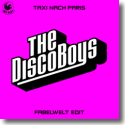 Cover: The Disco Boys - Taxi nach Paris