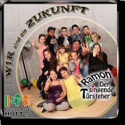 Cover: Ramon der singende Türsteher - Wir sind die Zukunft