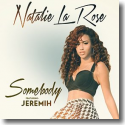 Cover: Natalie La Rose feat. Jeremih - Somebody