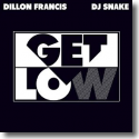 Cover: Dillon Francis & DJ Snake - Get Low
