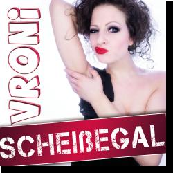 Cover: Vroni - Scheißegal