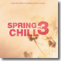 Cover:  Spring Chill Vol. 3 - Various Artists