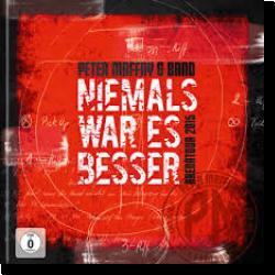 Cover: Peter Maffay & Band - Niemals war es besser