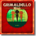 Cover: Grimaldello - Girls