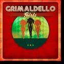 Cover:  Grimaldello - Girls