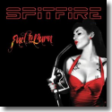 Cover:  Spitfire - Fuel To Burn