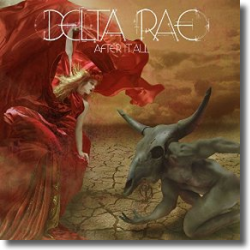 Cover: Delta Rae - Scared