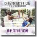 Cover:  Christopher S & TomE feat. Jenson Vaughan - No Place Like Home