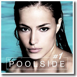 Cover: Poolside #1 - Various Artists