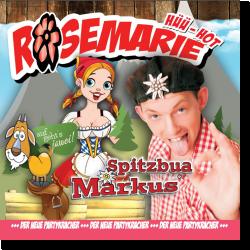 Cover: Spitzbua Markus - Rosemarie
