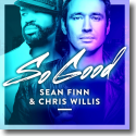 Sean Finn & Chris Willis - So Good