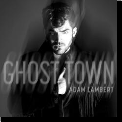 Cover: Adam Lambert - Ghost Town