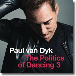 Cover: Paul van Dyk - The Politics Of Dancing 3