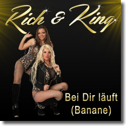Cover: Rich & King - Bei dir läuft (Banane)