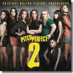 Cover: Pitch Perfect 2 - Original Soundtrack