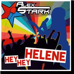 Cover: Alex Stark - Hey, Hey Helene