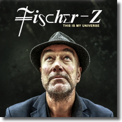 Cover: Fischer-Z - This Is My Universe