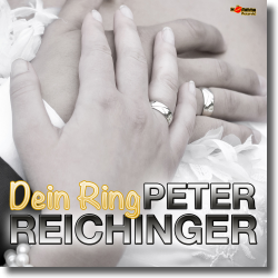 Cover: Peter Reichinger - Dein Ring