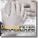 Cover:  Peter Reichinger - Dein Ring