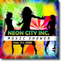 Cover: Neon City Inc. feat. V.J. Sams - Music Shower