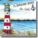 M. Borgard Band - The Light