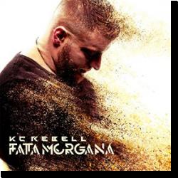 Cover: KC Rebell - Fata Morgana