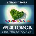 Cover:  Stefan Stürmer - Mallorca (Mein Herz ruft nach Dir) - Ballermann Radio Mix