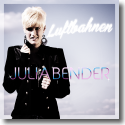 Cover: Julia Bender - Luftbahnen