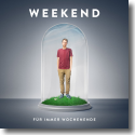 Cover:  Weekend - Für immer Wochenende