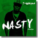 Cover:  T-Wayne - Nasty Freestyle