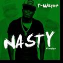 Cover:  T-Wayne - Nasty Freestyle
