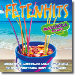 Cover: FETENHITS Mallorca Classics - Various Artists