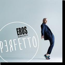 Cover: Eros Ramazzotti - Perfetto