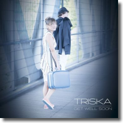 Cover: Triska - Get Well Soon