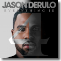 Cover: Jason Derulo - Everything Is 4