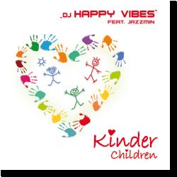 Cover: DJ Happy Vibes feat. Jazzmin - Kinder/Children